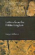 Letters from the Hittite Kingdom (Writings from the Ancient World/Society of Biblical Litera...