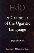 A Grammar Of The Ugaritic Language