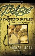 Tribe A Warrior's Battles