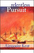 Relentless Pursuit The Richard Bolitho Novels
