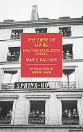 The Cost of Living: The Early and Uncollected Stories of Mavis Gallant