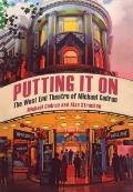 Putting It On : The West End Theatre of Michael Codron