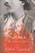 Rumi : The Fire of Love
