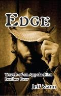 Edge: Travels of an Appalachian Leather Bear