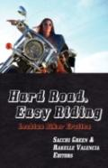 Hard Road, Easy Riding: Lesbian Biker Erotica