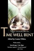 Time Well Bent: Queer Alternative Histories