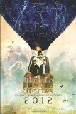 Wilde Stories 2012: The Year's Best Gay Speculative Fiction (Wilde Stories: Year's Best Gay ...
