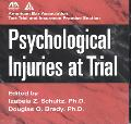 Psychological Injuries at Trial