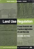 Land Use Regulation A Legal Analysis & Practical Application of Land Use Law