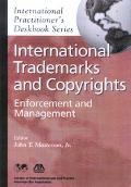 International Trademarks And Copyrights Enforcement And Management