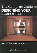 Complete Guide to Designing Your Law Office