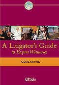 Litigator's Guide to Expert Witnesses