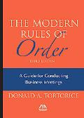 The Modern Rules of Order