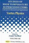 Vortex Physics Studies of High Temperature Superconductors