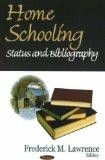 Home Schooling: Status and Bibliography