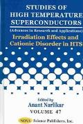 Irradiation Effects and Cationic Disorder in Hts Studies of High Temperature Superconductors
