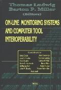On-Line Monitoring Systems and Tool Interoperability