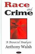 Race And Crime A Biosocial Analysis