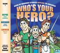 Who's Your Hero Book of Mormon Stories Applied to Children
