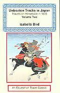 Unbeaten Tracks In Japan Travels On Horseback In 1878