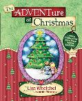Adventure Of Christmas Helping Children Find Jesus In Our Holiday Traditions