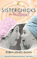 Sisterchicks on the Loose!