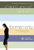 For Men Only A Straighforward Guide to the Inner Lives of Women