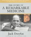 Story of a Remarkable Medicine