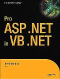 Pro ASP.NET 1.1 in VB .NET From Professional to Expert