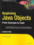 Beginning Java Objects From Concepts to Code