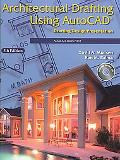 Architectural Drafting Using Autocad 2006/2007 Drafting/design/presentation