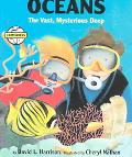 Oceans The Vast Mysterious Deep
