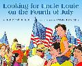 Looking for Uncle Louie on the Fourth of July