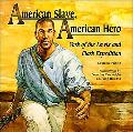 American Slave, American Hero York of the Lewis And Clark Expedition