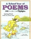 School Year of Poems 180 Favorites From Highlights