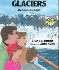 Glaciers Nature's Icy Caps