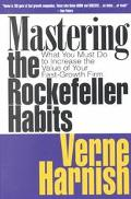 Mastering the Rockefeller Habits What You Must Do to Increase the Value of Your Fast-Growth ...