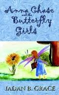 Anna Chase and the Butterfly Girls