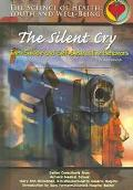 Silent Cry A Teen's Guide to Escaping Self-Injury and Suicide