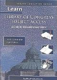 Learn Library of Congress Subject Access Second North American Edition (Library Education Se...