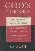 God's Defenders What They Believe and Why They Are Wrong