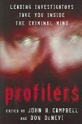 Profilers Leading Investigators Take You Inside The Criminal Mind