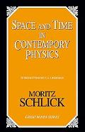 Space and Time in Contemporary Physics An Introduction to the Theory of Relativity And Gravi...