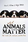 Why Animals Matter The Case for Animal Protection