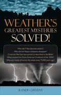 Weather's Greatest Mysteries Solved!