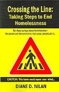Crossing the Line Taking Steps to End Homelessness
