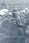 Valley of Decision The Siege of Khe Sanh