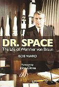 Dr. Space The Life Of Werner Von Braun