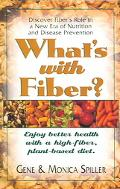 What's With Fiber?