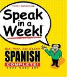 Spanish Complete [With (4) 240-Page Softcover Books] (Speak in a Week) (Spanish Edition)